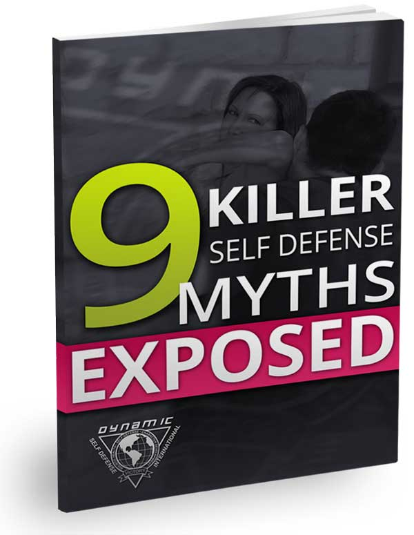 FREE REPORT: 9 Killer Self Defense Myths Exposed