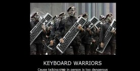 """Why dealing with """"Keyboard Warriors"""" can be a good thing!"""